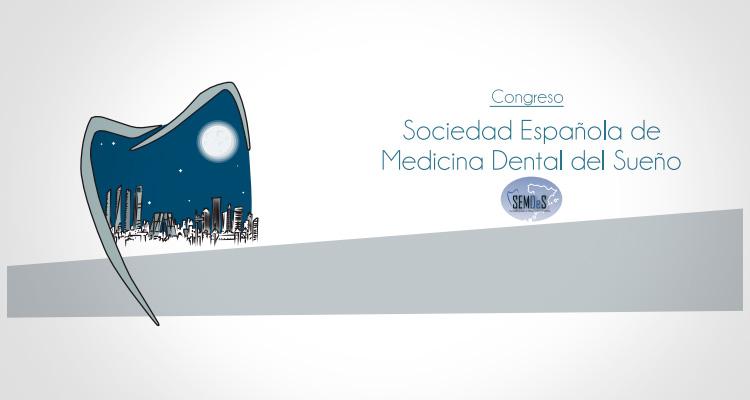 Congreso de la Sociedad Española de Medicina Dental del Sueño